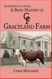From de Soto to Elvis: a Brief History of Graceland Farm, Chris Miksanek, 1500297631