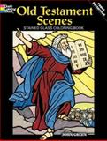 Old Testament Scenes Stained Glass Coloring Book, John Green, 0486467635