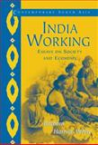 India Working : Essays on Society and Economy, Harriss-White, Barbara, 0521007631