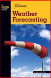 Basic Illustrated Weather Forecasting, Michael Hodgson and Lon Levin, 0762747633
