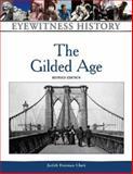 The Gilded Age, Freeman Clark, Judith, 081605763X