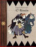 Utagawa Kuniyoshi's 47 Ronin, De Anima Books, 1492757632