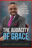The Audacity of Grace, John Nwankwo, 1497497639