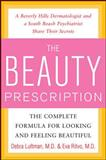 The Beauty Prescription, Debra Luftman and Eva Ritvo, 0071547630