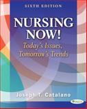 Nursing Now!, Joseph Catalano, 0803627637