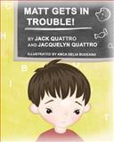Matt Gets in Trouble!, Jack Quattro, 1468087630