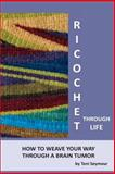 Ricochet Through Life, Toni Seymour, 1497557631