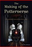 The Making of the Potterverse, Scott Thomas, 1550227637