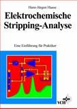 Elektrochemische Stripping - Analyse eine Einfuehrung Fuer Praktiker, Haase, 3527287639