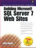 Building Microsoft SQL Server Websites, Byrne, Jeffrey L., 0130797634