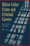 White-Collar Crime and Criminal Careers, Weisburd, David and Waring, Elin, 0521777631