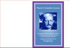 Planck's Columbia Lectures, Vlasak, Weldon, 0965917630
