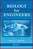 Biology for Engineers, Johnson, Arthur T., 1420077635