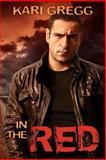 In the Red, Kari Gregg, 1480237639