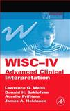 WISC-IV Advanced Clinical Interpretation, Weiss, Lawrence G. and Prifitera, Aurelio, 0120887630