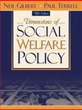 Dimensions of Social Welfare Policy, Gilbert, Neil and Terrell, Paul, 0205337635