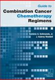 Guide to Combination Cancer Chemotherapy Regimens, Solimando, Dominic and Waddell, J. Aubrey, 0615507638