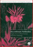 Recombinant Antibodies : Applications in Plant Science and Plant Pathology, , 0748407634