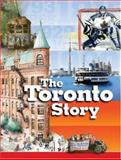 The Toronto Story, Claire Mackay, 1550377639