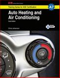 Auto Heating and Air Conditioning, A7 4th Edition