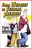 From Wedgies to Feeding Frenzies, Tim Herrera, 059532763X