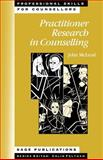 Practitioner Research in Counselling, McLeod, John, 0761957634