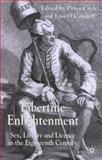 Libertine Enlightenment : Sex, Liberty and License in the Eighteenth-Century, , 1403917639