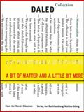 A Bit of Matter and a Little Bit More, Vito Acconci and B. H. D. Buchloh, 3865607632