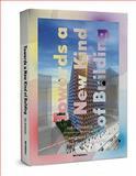 Towards a New Kind of Building, Kas Oosterhuis, 9056627635