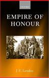 Empire of Honour : The Art of Government in the Roman World, Lendon, J. E., 0199247633
