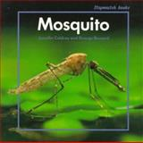 Mosquito, Jennifer Coldrey and George Bernard, 0382397630