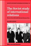 The Soviet Study of International Relations, Lynch, Allen C., 0521367638