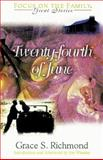 The Twenty-Fourth of June, Grace S. Richmond, 1561797634