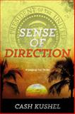 Sense of Direction, Cash Kushel, 1938467639