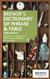 Brewer's Dictionary of Phrase and Fable 19th Edition, Ebenezer Cobham Brewer, 0550107649
