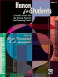 Hanon for Students, Bk 1, Alfred Publishing Staff, 0739087649