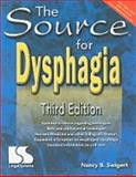 Source for Dysphagia Third Edition, Swigert, Nancy, 0760607648
