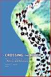 Crossing the River : The Coming of Age of, Jagoda, Karen A. B., 1413487645