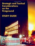 Strategic and Tactical Considerations on the Fireground, Smith, James P., 1553697642
