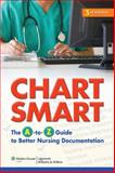 Chart Smart : The A-to-Z Guide to Better Nursing Documentation, Springhouse Publishing Company Staff, 1605477648