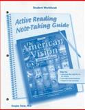 The American Vision, Modern Times, Active Reading and Note-Taking Guide, Fisher, Douglas and McGraw-Hill Book Company Staff, 0078727642