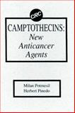 Camptothecins : New Anti-Cancer Agents, Potmesil, Milan and Pinedo, Herbert M., 0849347645