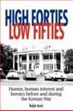 High Forties Low Fifties, Ralph Aniol, 1434337642