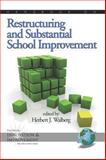 Handbook on Restructuring and Substantial School Improvement, Walberg, Herbert J., 1593117647