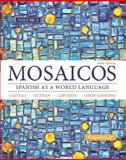 Mosaicos, Volume 2 with MySpanishLab with Pearson EText -- Access Card Package (one-Semester Access) 6th Edition
