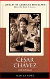 Cesar Chavez and la Causa, La Botz, Dan, 0321187644