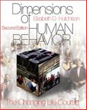 Dimensions of Human Behavior : The Changing Life Course, Hutchison, Elizabeth, 0761987649