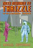 Tales Designed to Thrizzle Vol. 1, Michael Kupperman, 1606997645