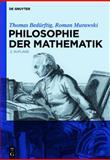 Philosophie der Mathematik, Bedürftig, Thomas and Murawski, Roman, 3119167649