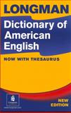 Longman Dictionary of American English, Longman Publishing Staff, 0131927647